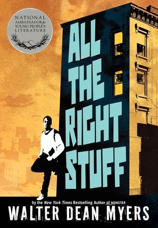 All the Right Stuff by Walter Dean Myers
