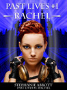 Past Lives #1: Rachel (The Past Lives Series, #1)