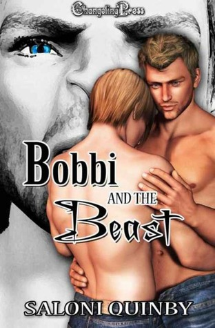 Bobbi and the Beast by Saloni Quinby