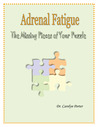 Adrenal Fatigue: the Missing Pieces of Your Puzzle