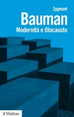 Modernità e Olocausto by Zygmunt Bauman