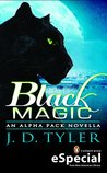 Black Magic (Alpha Pack, #1.5)
