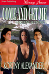Come and Get Me (Whispering Mountain #3)