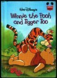 Winnie the Pooh and Tigger Too by Walt Disney Company