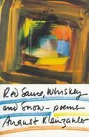 Red Sauce, Whiskey and Snow by August Kleinzahler