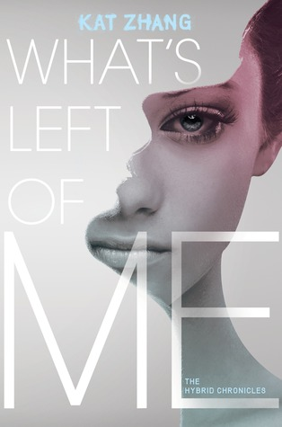 What's Left of Me by Kat Zhang