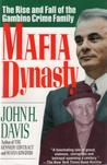 Mafia Dynasty: The Rise and Fall of the Gambino Crime Family