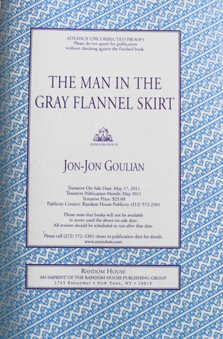 The Man in the Gray Flannel Skirt