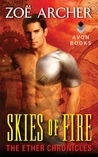 Skies of Fire (The Ether Chronicles, #1)