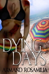 Dying Days
