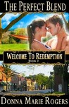The Perfect Blend (Welcome to Redemption, #3)