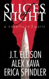 Slices of Night (Taylor Jackson; Maggie O'Dell, #9.5; Stacy Killian, #4.5)