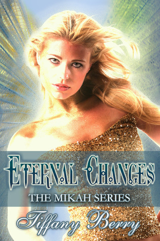 Eternal Changes by Tiffany Berry