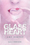 Glass Heart (Cold Kiss, #2)