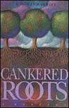 Cankered Roots (Alex and Briggie #1)