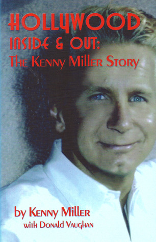 Hollywood Inside & Out: The Kenny Miller Story