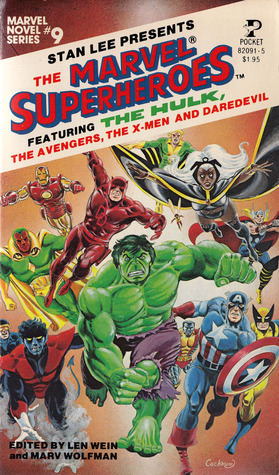 The Marvel Superheroes by Len Wein