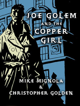 Joe Golem and the Copper Girl by Mike Mignola