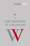 W or the Memory of Childhood
