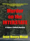 Murder on the Interstate (a Logan & Cafferty Mystery/Suspense Novel)