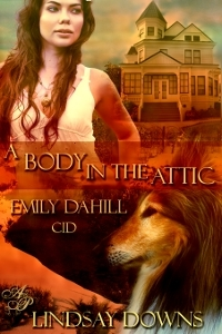 A Body in the Attic by Lindsay Downs