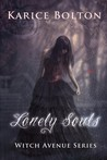 Lonely Souls by Karice Bolton