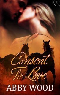 Consent to Love by Abby Wood