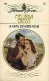 A Very Private Love (Harlequin Presents, No. 889)