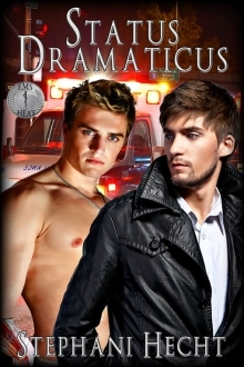 Status Dramaticus by Stephani Hecht