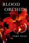 Blood Orchids by Toby Neal