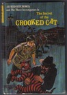 The Secret of the Crooked Cat (Alfred Hitchcock and The Three Investigators, #13)