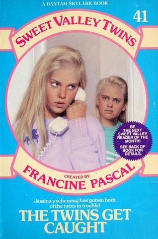 The Twins Get Caught by Francine Pascal