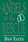 Angels to the Rescue