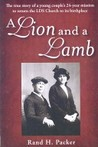 A Lion and a Lamb