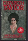 Elizabeth Taylor: The Last Star
