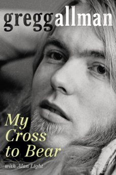 My Cross to Bear by Gregg Allman