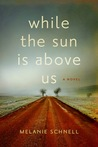 While the Sun Is Above Us
