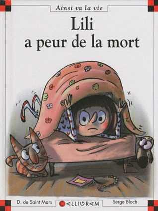Lili A Peur De La Mort by Dominique de Saint Mars