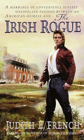 The Irish Rogue by Judith E. French