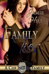 Family Ties (A Cop in the Family, #2)