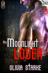 Her Moonlight Lover by Olivia Starke