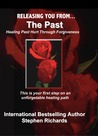Releasing You From The Past by Stephen Richards