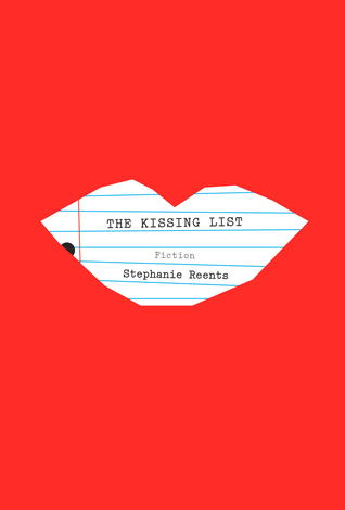 The Kissing List by Stephanie Reents