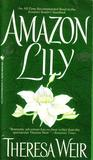 Amazon Lily by Theresa Weir