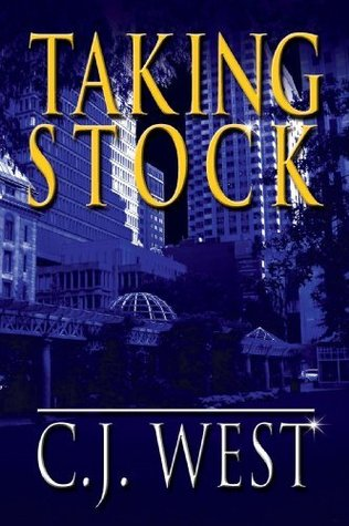 Taking Stock by C.J. West