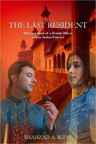 The Last Resident by Shahzad Rizvi