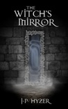The Witch's Mirror (The Oracle War)