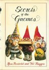 Secrets of the Gnomes