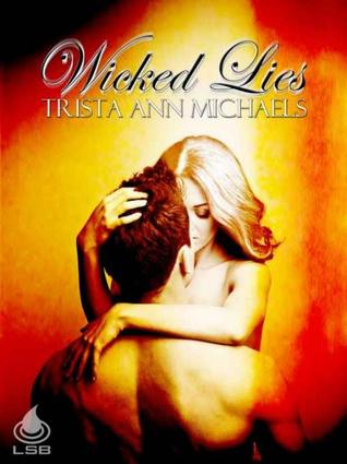 Wicked Lies by Trista Ann Michaels