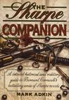 Sharpe Companion: A Detailed Historical And Military Guide To Bernard Cornwell's Bestselling Series Of Sharpe Novels